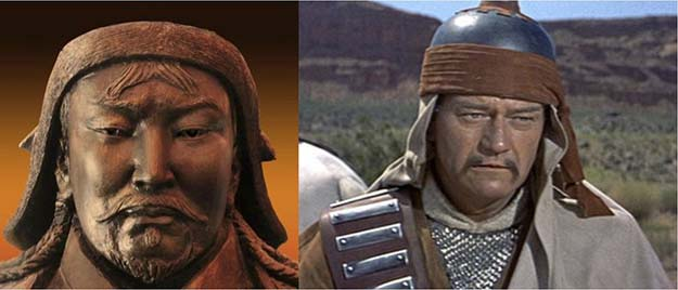 Genghis Khan (John Wayne in The Conquerer)